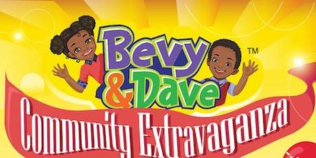 Bevy & Dave Community Extravaganza tickets