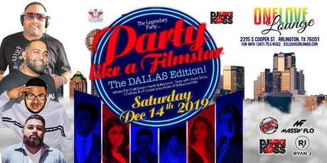 """Party Like a FIlmstar """"The Dallas Edition"""" tickets"""