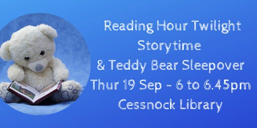 Reading Hour Twilight Storytime & Teddy Bear Sleepover