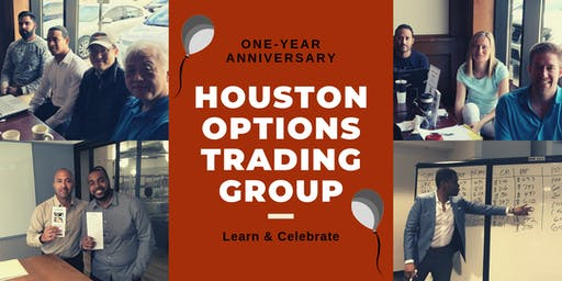 Houston Options Trading Group One-Year Anniversary