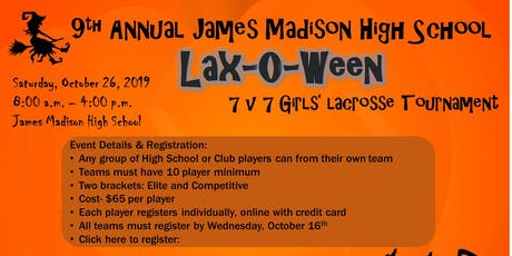 Lax-O-Ween 2019 by James Madison High School Girl's Lacrosse tickets