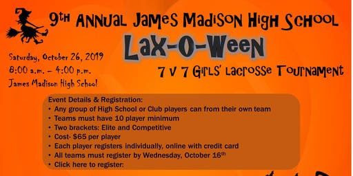 Lax-O-Ween 2019 by James Madison High School Girl's Lacrosse