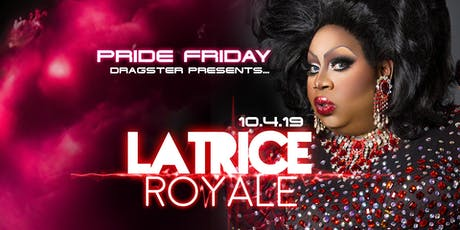 Latrice Royale : Meet & Greet tickets