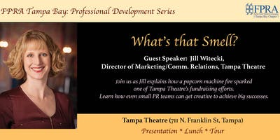 FPRA September Luncheon: What's That Smell?