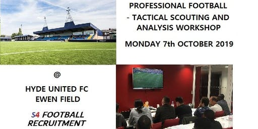 PROFESSIONAL FOOTBALL SCOUTING AND ANALYSIS WORKSHOP - HYDE UNITED FC