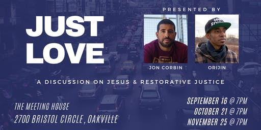 Just Love: A Discussion on Jesus and Restorative Justice
