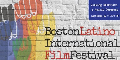 Boston Latino International Film Festival: Closing  & Awards Ceremony
