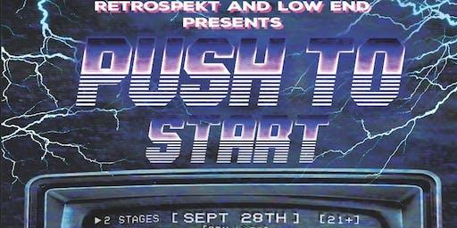 Retrospekt X Low End Presents: Push To Start