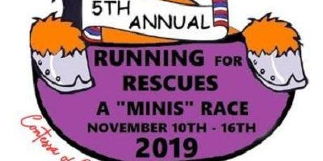 """Running for Rescues A """"Minis"""" Race tickets"""