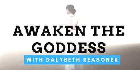Awaken the Goddess with Dalybeth Reasoner tickets