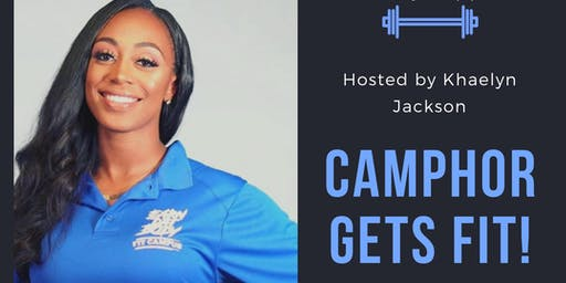Camphor Gets Fit! by Khaelyn Jackson