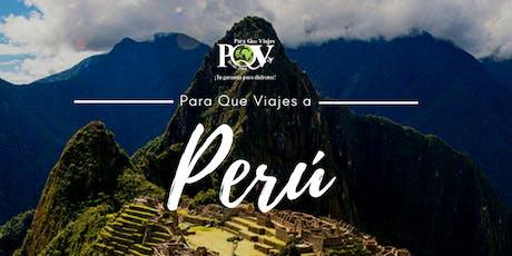 Perú, Para Que Viajes Diferente tickets