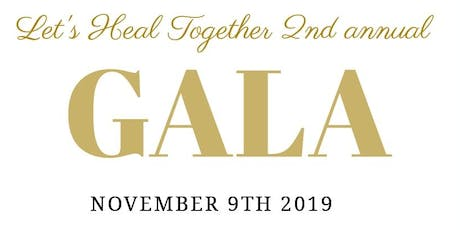 LET'S HEAL TOGETHER GALA tickets