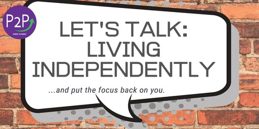 Let's Talk: Living Independently