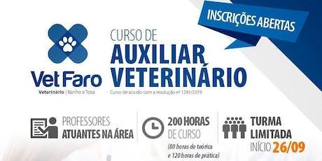 CURSO DE AUXILIAR VETERINÁRIO #VAGASLIMITADAS ingressos