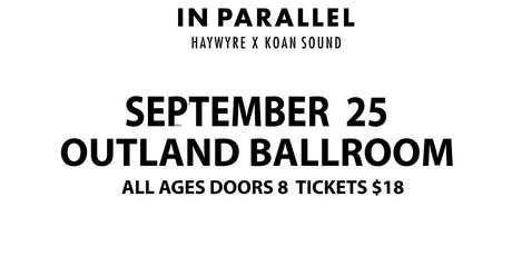Haywyre I Koan Sound tickets