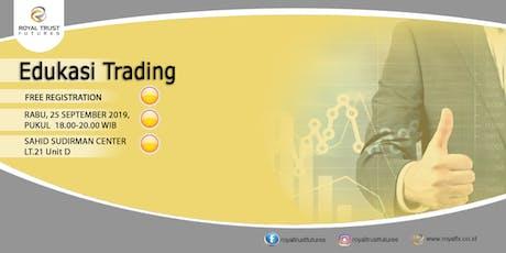 Edukasi Trading (Lanjutan) tickets