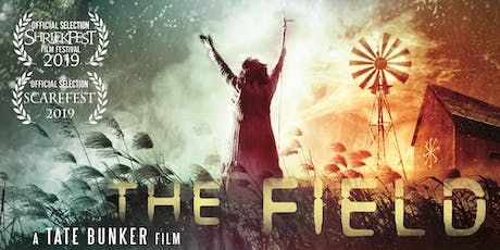 The Field - Chicago Premiere Screening - Actors and Director in attendance! tickets