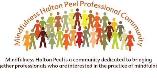 Mindfulness Halton/Peel Professionals ~ Tues. Sept. 24, 2019