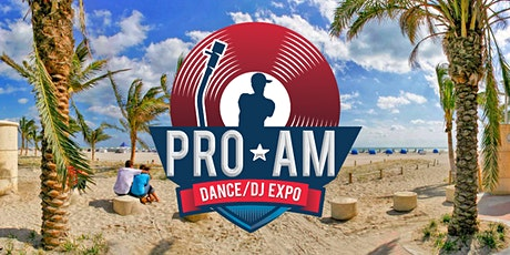 Pro-AM Dance/DJ Expo 2020 tickets