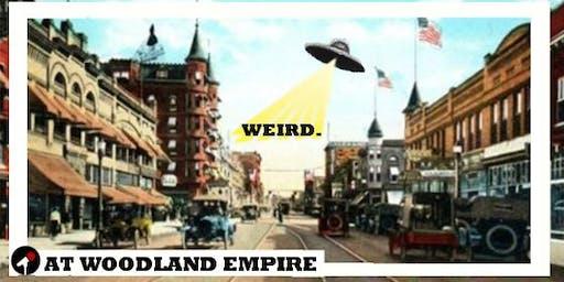 Weird. (Comedy At Woodland)
