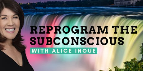 How to Reprogram Yourself Subconsciously with Alice Inoue tickets