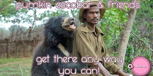 Pumkin Escobar & Friends