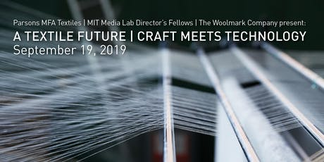 A Textile Future: Craft Meets Technology tickets