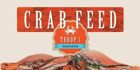 Troop One's Annual Crab Feed 2020 tickets