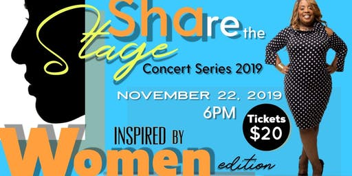 SHARE THE STAGE CONCERT SERIES 2019 (Inspired by Women Edition)