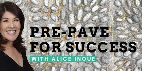Learn the Strategy of Pre-Paving with Alice Inoue tickets