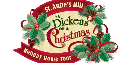 A Dickens of a Christmas: St. Anne's Hill Holiday Home Tour, 2019