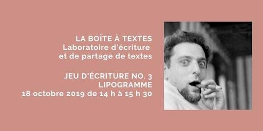 LA BOÎTE À TEXTES - Jeu no. 3 Lipogramme