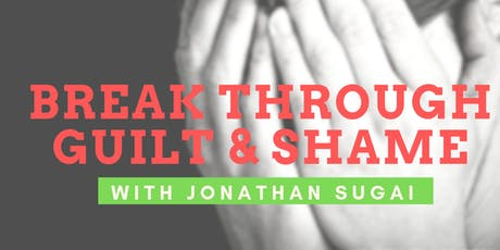 Breaking Through Guilt and Shame: Powerful Pathways to Purpose with Jonathan Sugai tickets