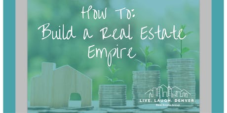 How To: Build a Real Estate Empire tickets