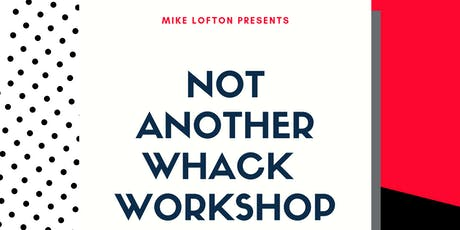 Not Another WHACK Workshop tickets