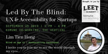 Led By The Blind: UX and Accessibility for Startups tickets