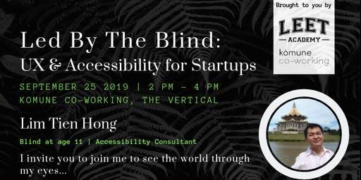 Led By The Blind: UX and Accessibility for Startups
