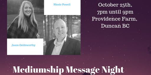 Mediumship Message Night W/ Jason Goldsworthy & Nicole Powell - Duncan BC