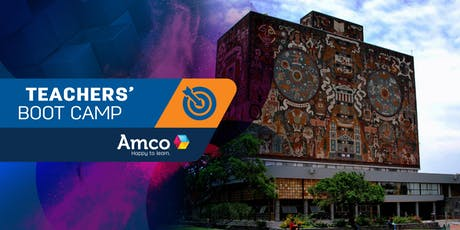 Amco Teachers' Boot Camp | Sede CDMX Sur entradas