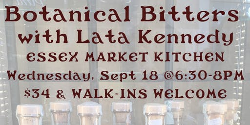 Botanical Bitters with Lata Kennedy