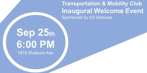 Haas Transportation and Mobility Club Welcome Event