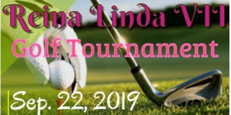 Reina Linda VII Golf Tournament~Chipping in for Education! tickets