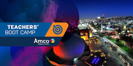 Amco Teachers' Boot Camp | Sede Tijuana entradas