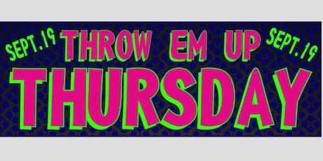 Throw'em Up Thursday: Schoolgirl Edition tickets