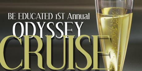 BE Educated First Annual Formal Odyssey Cruise. tickets