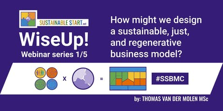 WiseUp! Webinar 1/5 - How to design a sustainable, just, and regenerative business model? 8PM CEST 2-10-2019 tickets