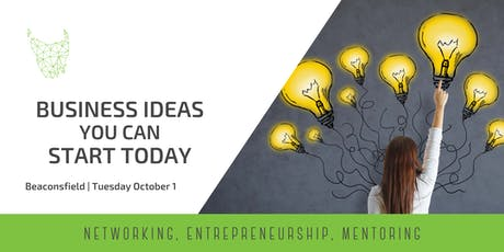 Business Ideas You Can Start Today | Beaconsfield tickets
