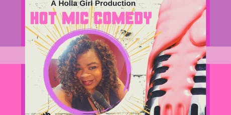 Hot Mic Comedy & Open Mic Vol. 4 tickets