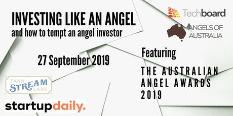 Investing like an Angel (feat. the Australian Angel Investor Awards 2019) tickets